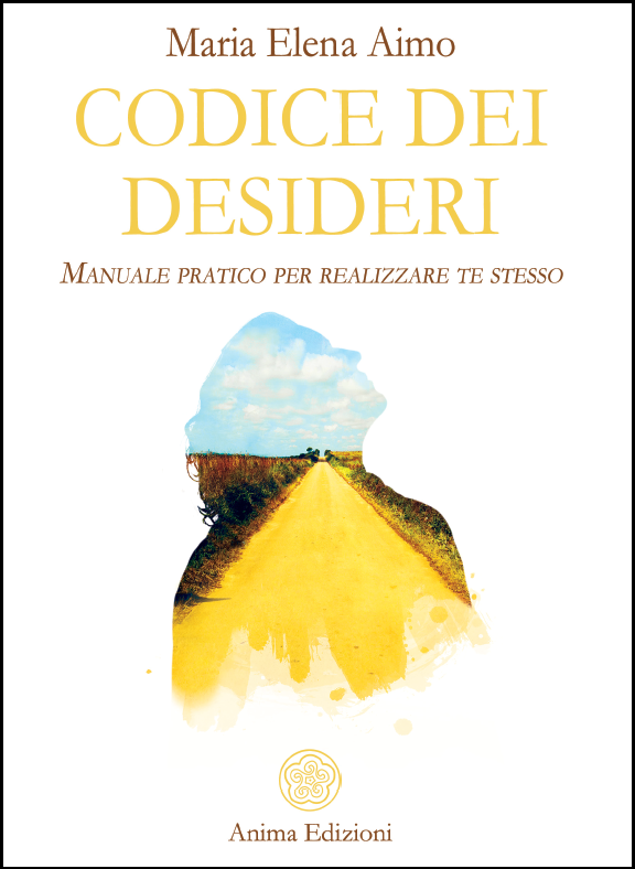 """Meditazioni del """"Codice dei Desideri"""""""